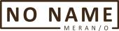 NO NAME Restaurant Meran